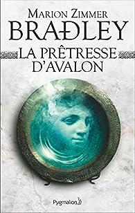 Les Dames du Lac, tome 4 : La Prêtresse d'Avalon par Marion Zimmer Bradley