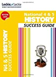 National 5 History Success Guide (Success Guide) by Denise Dunlop (2013-12-12)