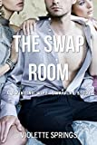 THE SWAP ROOM (A MMFF SWINGING WIFE SWAPPING STORY)