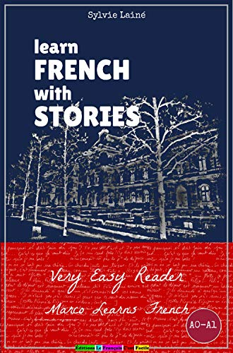 Learn French with Stories: Very Easy Reader - Interactive Ebook ...