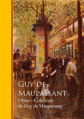 Obras completas Coleccion de Guy de Maupassant por Guy de Maupassant