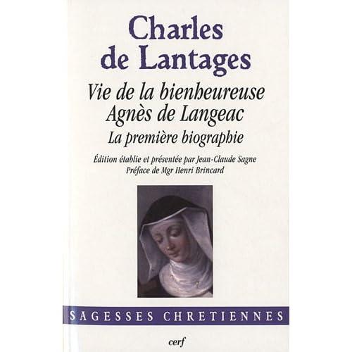 Vie de la bienheureuse Agnès de Langeac : La première biographie