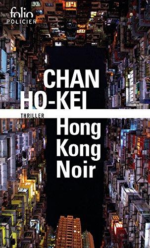 Hong Kong Noir par Chan Ho-kei