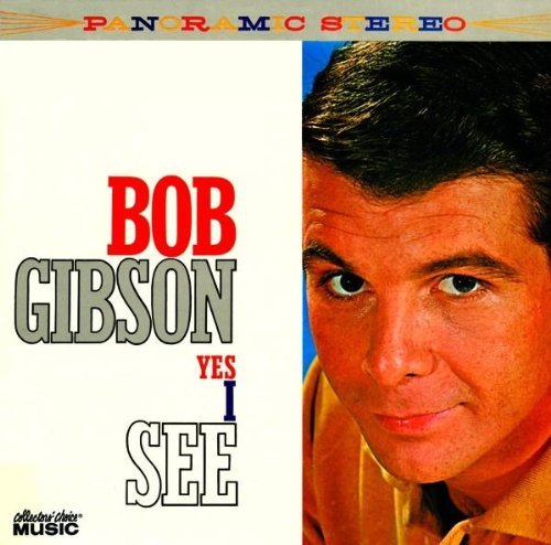 Yes I See by Bob Gibson (2008-05-13)