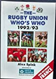The Rugby Union Who's Who 1992-93