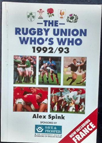 The Rugby Union Who's Who 1992-93 por Alex Spink