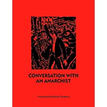 Conversation with an Anarchist (English Edition)