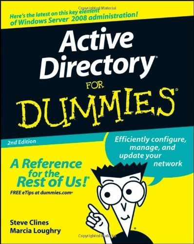 Active Directory For Dummies by Steve Clines (2008-08-11)