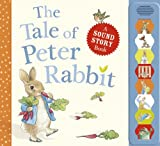 The Tale of Peter Rabbit A sound story book (PR Baby books)