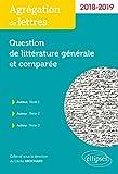 Question de littérature générale et comparée - Agrégation de lettres 2018-2019