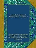 Revista Trimestral Micrográfica, Volume 3