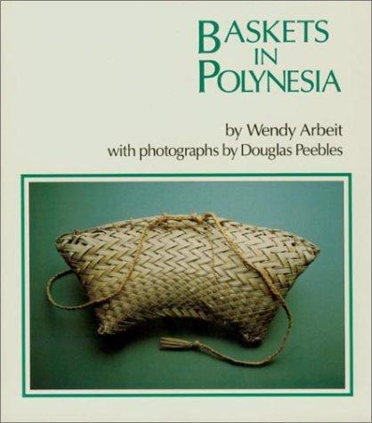 Arbeit: Baskets in Polynesia (Kolowalu Books (Paperback)) by Wendy Arbeit (1990-09-01)