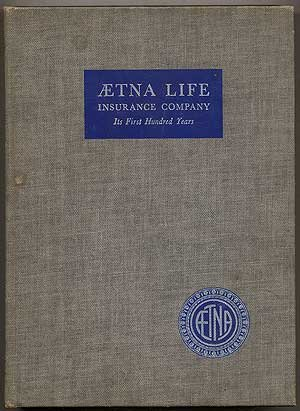 aetna-life-insurance-company-its-first-hundred-years-a-history
