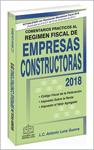 COMENTARIOS PRÁCTICOS AL RÉGIMEN FISCAL DE EMPRESAS CONSTRUCTORAS ...