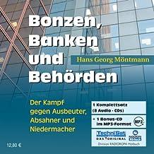 Bonzen, Banken und Behörden: Kampf gegen Ausbeuter, Absahner und Niedermacher