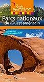 Telecharger Livres Guide Evasion Parcs Nationaux Ouest Americain (PDF,EPUB,MOBI) gratuits en Francaise