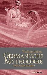 Germanische Mythologie: Vollständige Ausgabe