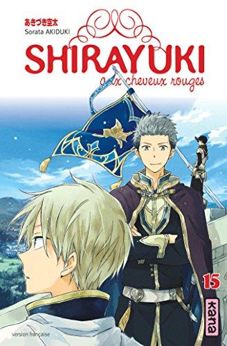 Shirayuki aux cheveux rouges (15) : Shirayuki aux cheveux rouges