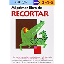 Mi Primer Libro de Recortar / Cutting: Edades 3-4-5 (Kumon Workbooks: Basic Skills)