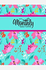 Undated Monthly Budget Planner: Large Annual Financial Budget Planner And Tracker With Inspirational Quotes Teal Pink Floral (Household Budget Planner) Paperback