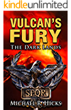 Vulcan's Fury: The Dark Lands