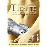 Tirante el Blanco (FUERA DE COLECCIÓN)