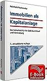 Immobilien als Kapitalanlage inkl. E-Book: Wie Sie Ihr Geld krisenfest investieren