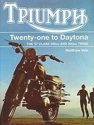 [TRIUMPH TWENTY-ONE TO DAYTONA] by (Author)Vale, Matthew on Mar-05-08