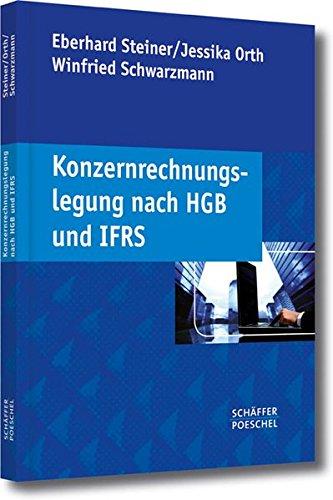 Konzernrechnungslegung nach HGB und IFRS