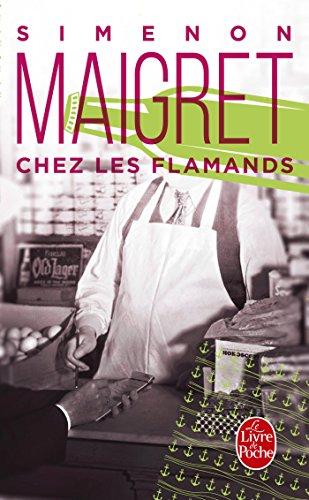 Chez les flamands (Policiers) por Georges Simenon