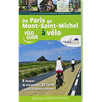 DE PARIS AU MT ST MICHEL, PAR LA VELOSCENIE