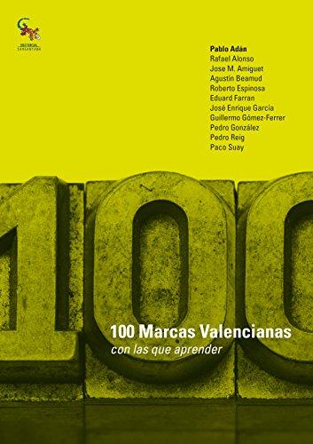 100 Marcas valencianas con las que aprender por Pablo Adán
