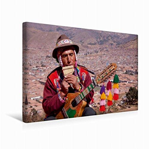 Calvendo Premium Textil-Leinwand 45 cm x 30 cm quer Straßenmusiker, Cuzco | Wandbild, Bild auf Keilrahmen, Fertigbild auf echter Leinwand, Leinwanddruck: Straßenmusiker, Cuzco, Peru Orte Orte