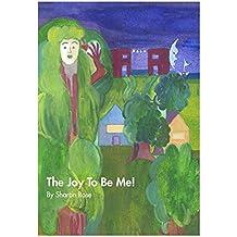 Joy to Be Me (English Edition)