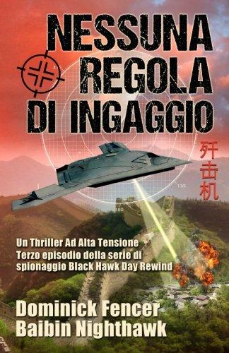 Nessuna Regola di Ingaggio: Terzo episodio della serie di spionaggio