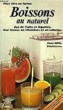 Telecharger Livres Boissons au naturel (PDF,EPUB,MOBI) gratuits en Francaise