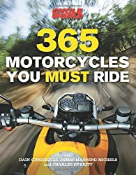 365 Motorcycles You Must Ride by Dain Gingerelli (2011-01-10)