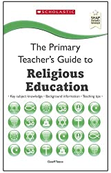 Religious Education (The Primary Teachers Guide)