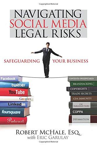 Navigating Social Media Legal Risks: Safeguarding Your Business: Safeguarding Your Business (Que BizTech)