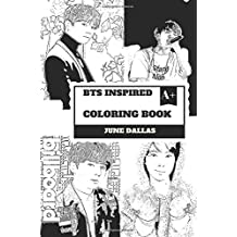 BTS Inspired Coloring Book: Cute South Korean Boy Band and Gorgeous Jungkook, Billboard Sensation and K-pop Talents Inspired Adult Coloring Book (BTS Books)