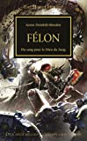The Horus Heresy : Félon