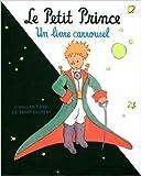 Le Petit Prince. Un livre carrousel de Antoine de Saint-Exupéry (Auteur, Illustrations) ( 31 août 2006 ) - Gallimard Jeunesse (31 août 2006) - 31/08/2006