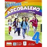 Letture arcobaleno. Con e-book. Con espansione online. Per la 4ª classe elementare: 1