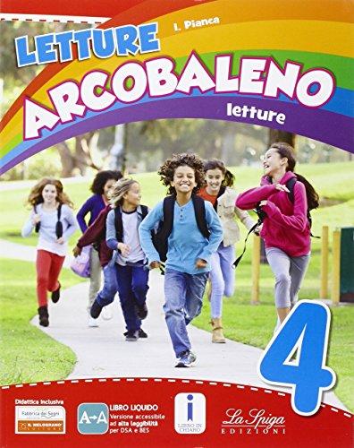 Letture arcobaleno. Per la 4 classe elementare. Con e-book. Con espansione online: 1