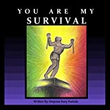 You Are My Survival: A Journey Through the Trans-Atlantic Slave Trade