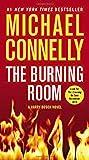 The Burning Room (A Harry Bosch Novel, Band 17)