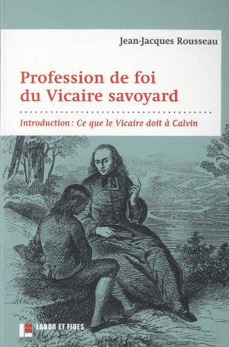 Profession de foi du Vicaire savoyard: Introduction : Ce que le Vicaire doit à Calvin