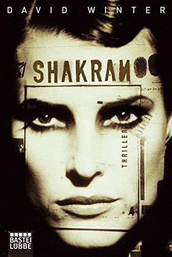 Shakran: Thriller (Allgemeine Reihe. Bastei Lübbe Taschenbücher)