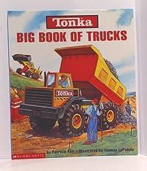 Tonka Big Book of Trucks by Patricia Relf; Illustrator-Thomas LaPadu (2002-08-01)