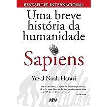Sapiens: Uma breve história da humanidade (Portuguese Edition)